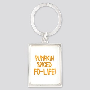 Pumpkin Spiced For Life Keychains