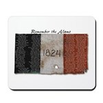 Mousepad --Remember the Alamo, y'all.