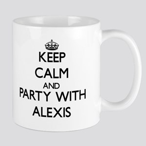 Keep Calm and Party with Alexis Mugs