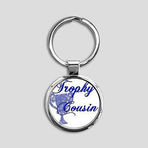 trophy cousin Round Keychain