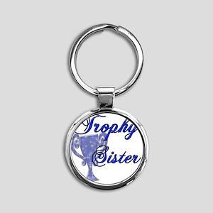 trophy sister Round Keychain