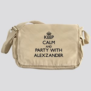 Keep Calm and Party with Alexzander Messenger Bag