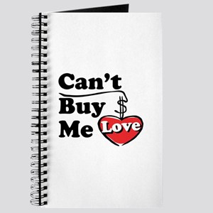 Can't Buy Me Love Journal