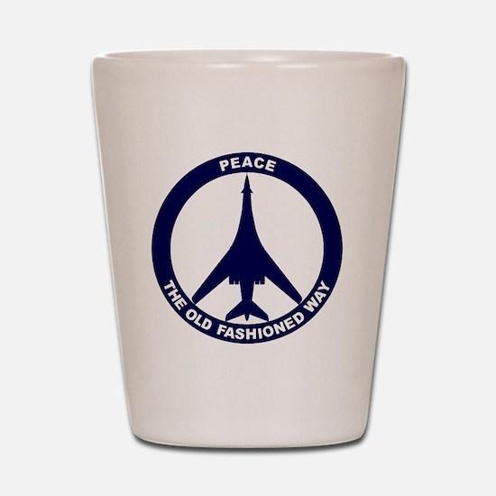 Peace The Old Fashioned Way - B-1B Blue Shot Glass
