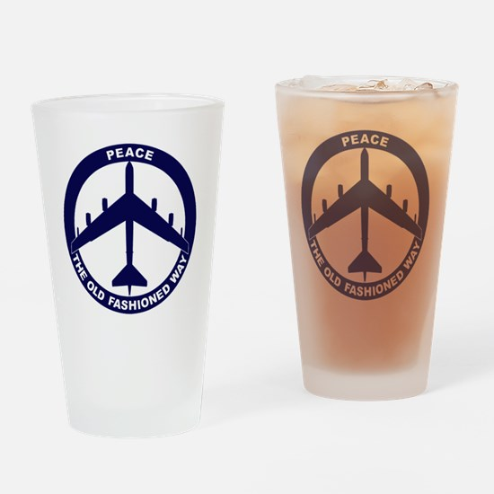 Peace The Old Fashioned Way - B-52G Drinking Glass