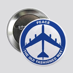 """2-Peace The Old Fashioned Way - B-52G 2.25"""" Button"""