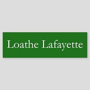 Loathe Lafayette Bumper Sticker