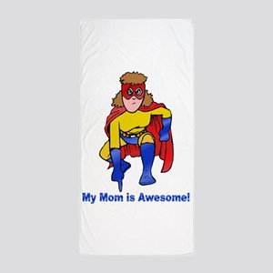 Mom is Awesome Beach Towel