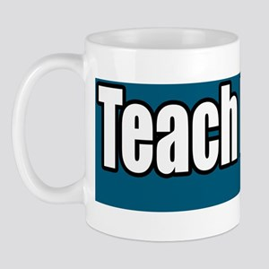 Teach-Peace-anti-war-bumper-sticker Mug