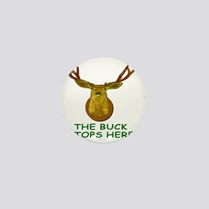THE BUCK STOPS HERE tile Mini Button