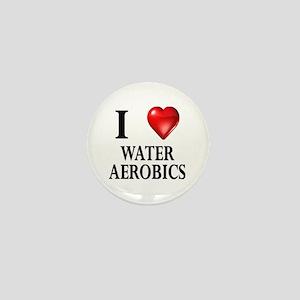 Love Water Aerobics Mini Button