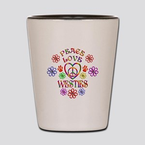 Peace Love Westies Shot Glass