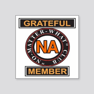 "NA GRATEFUL MEMBER Square Sticker 3"" x 3"""