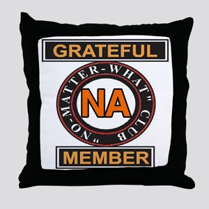 NA GRATEFUL MEMBER Throw Pillow