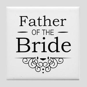 Father of the Bride black Tile Coaster