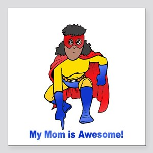 "Mom is Awesome! Square Car Magnet 3"" x 3"""