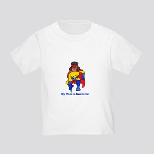 Mom is Awesome! T-Shirt
