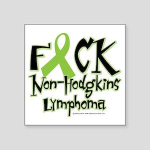 "Fuck-NH-Lymphoma Square Sticker 3"" x 3"""