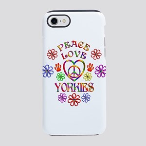 Peace Love Yorkies iPhone 7 Tough Case
