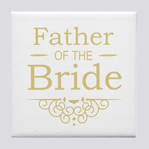 Father of the Bride gold Tile Coaster