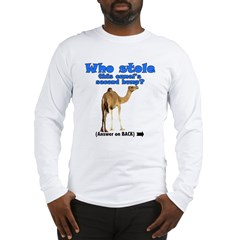 Who Stole the Hump? Long Sleeve T-Shirt