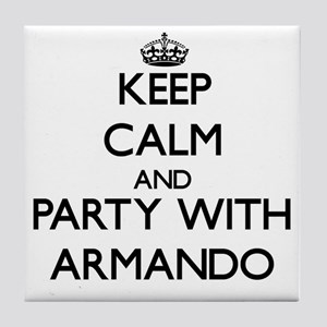 Keep Calm and Party with Armando Tile Coaster