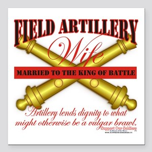 """field artillery wife Square Car Magnet 3"""" x 3"""""""