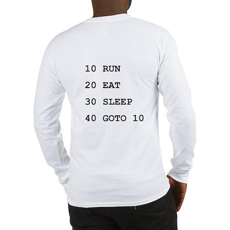 Run Eat Sleep Goto 10 Long Sleeve T-Shirt