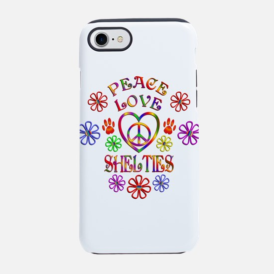 Peace Love Shelties iPhone 7 Tough Case