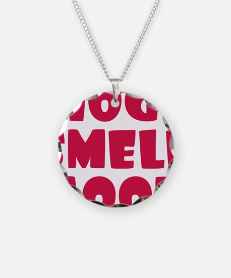 Hogs Smell Good Necklace