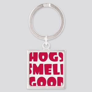 Hogs Smell Good Square Keychain