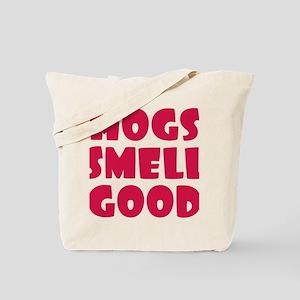 Hogs Smell Good Tote Bag