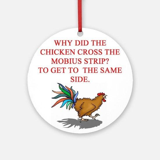 mobius strip joke Ornament (Round)