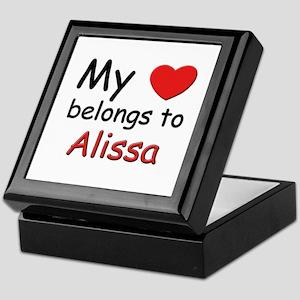 My heart belongs to alissa Keepsake Box