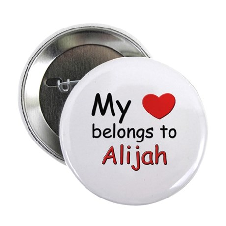 My heart belongs to alijah Button