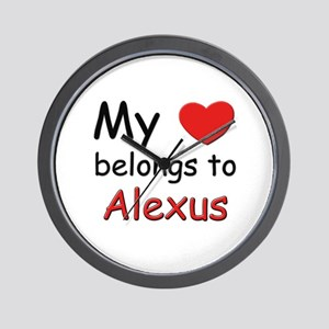 My heart belongs to alexus Wall Clock