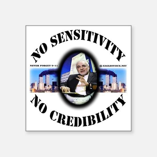 "no SENSITIVITY shirt dsn Square Sticker 3"" x 3"""