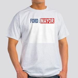 Ford for Mayor T-Shirt