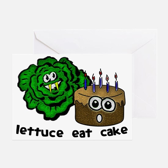 lettuce eat cake Greeting Card