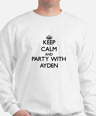 Keep Calm and Party with Ayden Sweatshirt