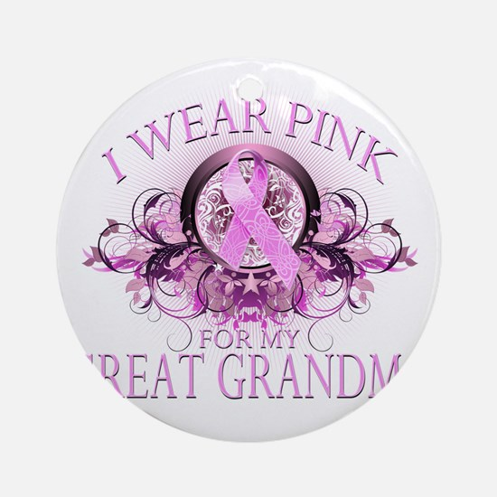 I Wear Pink for my Great Grandma (f Round Ornament