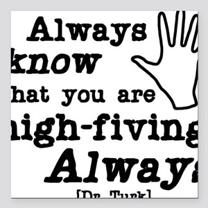 "high-fiving Square Car Magnet 3"" x 3"""