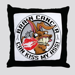 Brain-Cancer-Kiss-My-Ass Throw Pillow