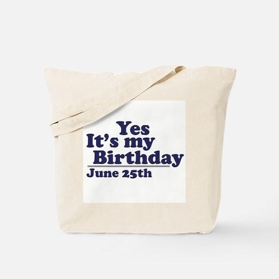 June 25 Birthday Tote Bag