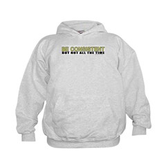 Be Consistent Hoodie