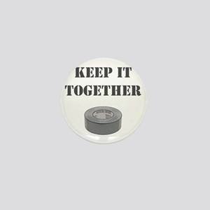 Keep it together-1 Mini Button