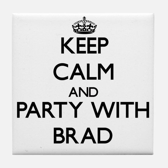Keep Calm and Party with Brad Tile Coaster