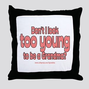 Too Young Throw Pillow