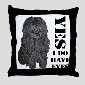 Puli : Yes I Do Have Eyes Throw Pillow