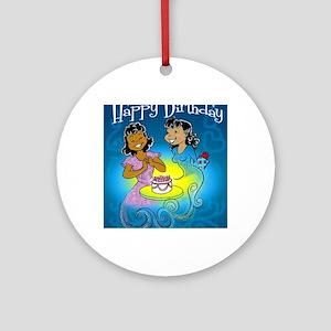 sisters birthday copy Round Ornament